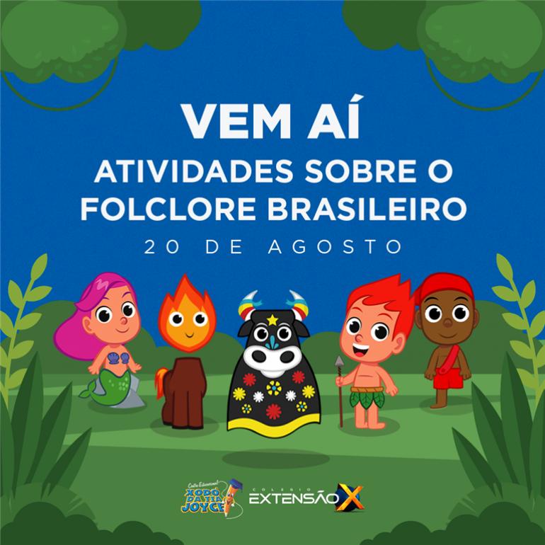 Vem aí.. atividades do folclore brasileiro